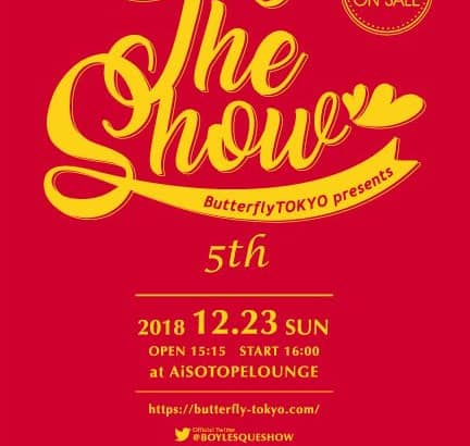 ButterflyTokyo presents ~The Show 5th~