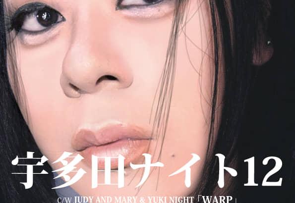 宇多田ナイト12 / JAM & YUKI NIGHT WARP